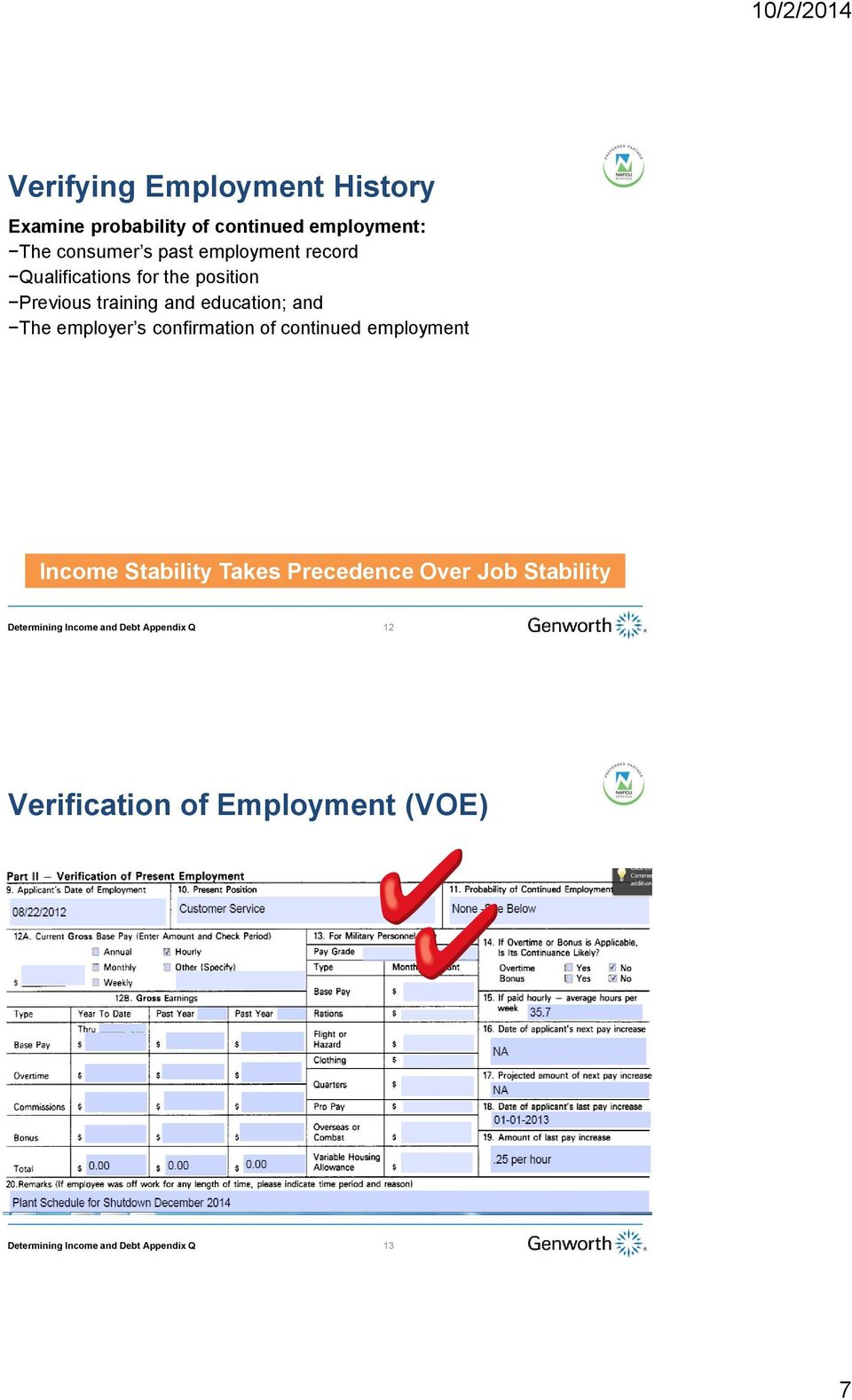 training and education; and The employer s confirmation of continued employment