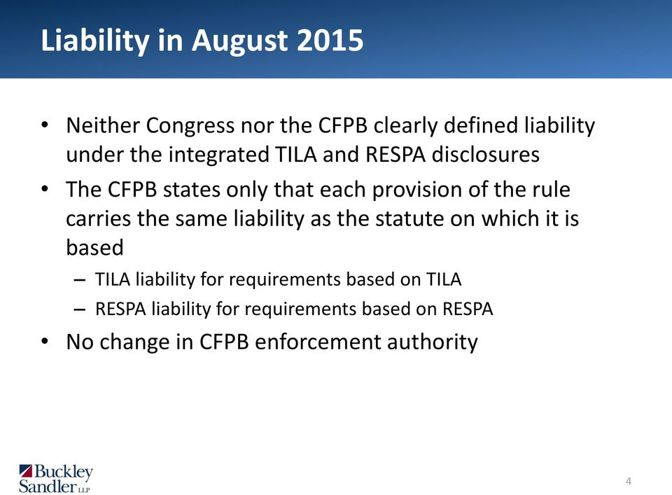 carries the same liability as the statute on which it is based TILA liability for requirements