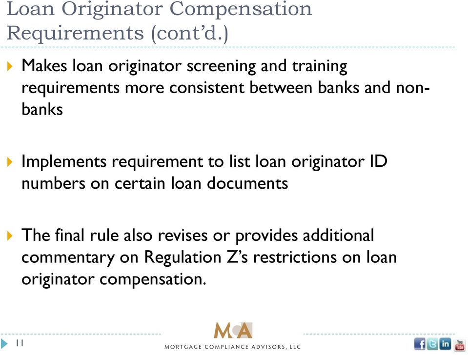 and nonbanks Implements requirement to list loan originator ID numbers on certain loan