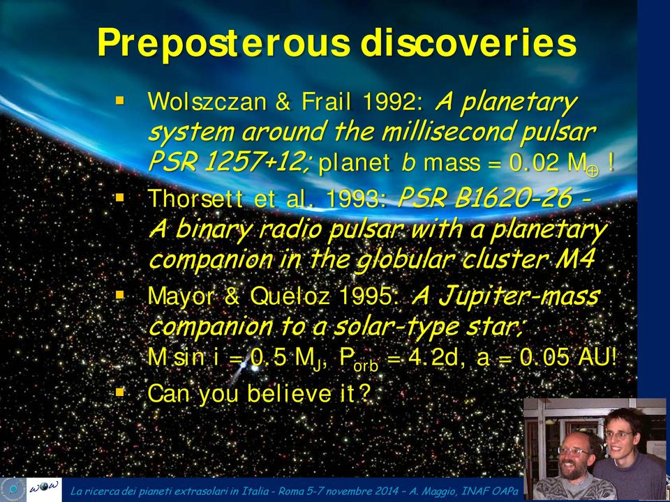 1993: PSR B1620-26 - A binary radio pulsar with a planetary companion in the globular cluster