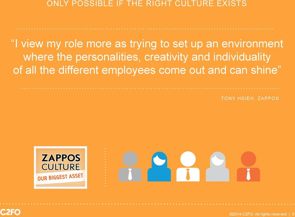 creativity and individuality of all the different employees