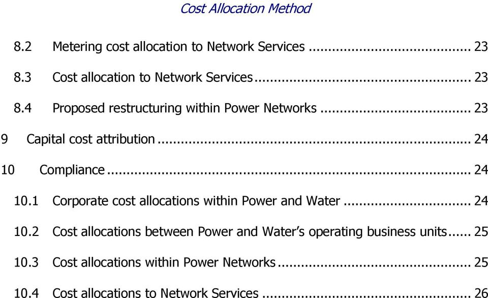 .. 24 10.2 Cost allocations between Power and Water s operating business units... 25 10.