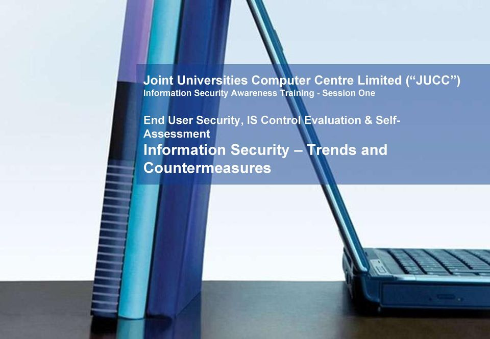 End User Security, IS Control Evaluation & Self-