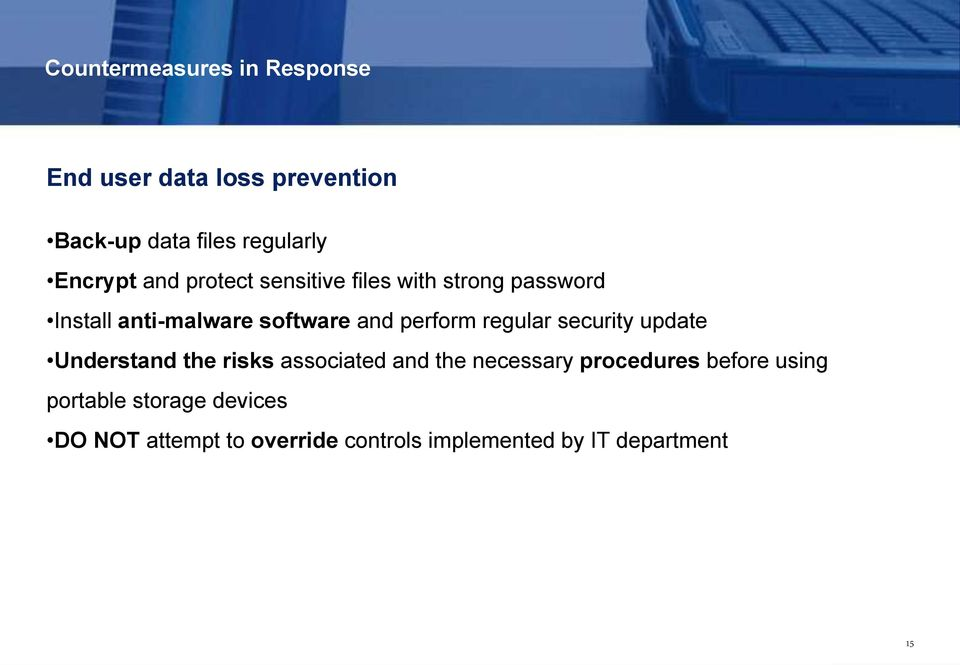perform regular security update Understand the risks associated and the necessary procedures