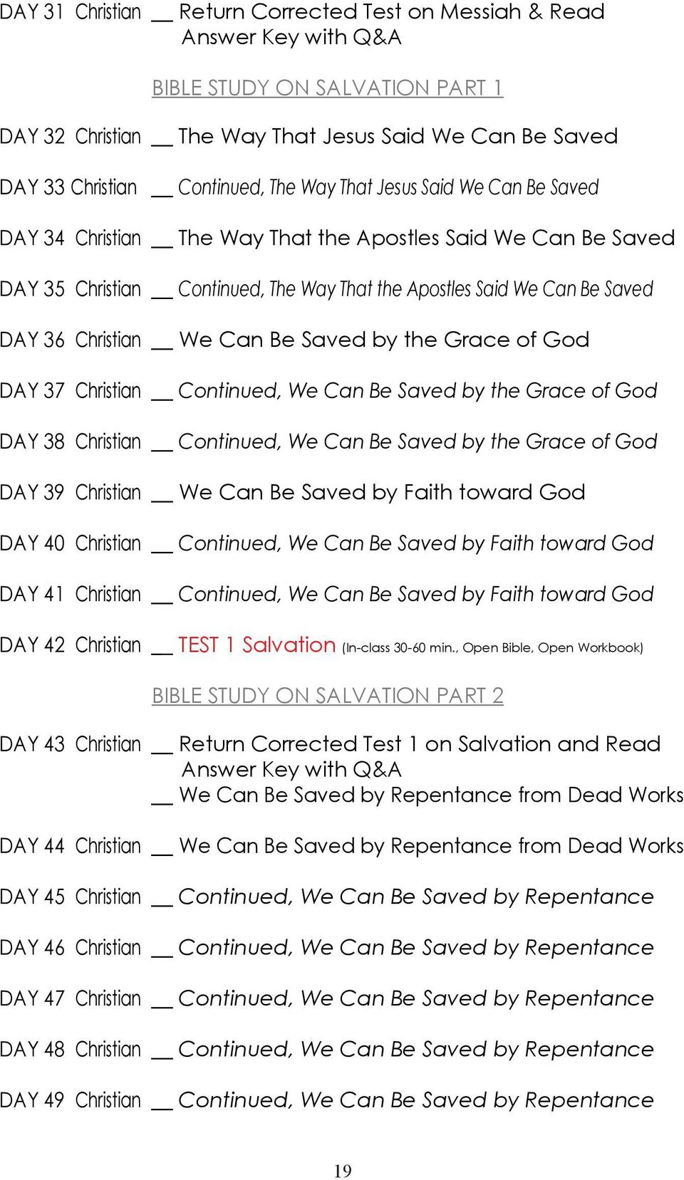 Be Saved by the Grace of God DAY 37 Christian Continued, We Can Be Saved by the Grace of God DAY 38 Christian Continued, We Can Be Saved by the Grace of God DAY 39 Christian We Can Be Saved by Faith