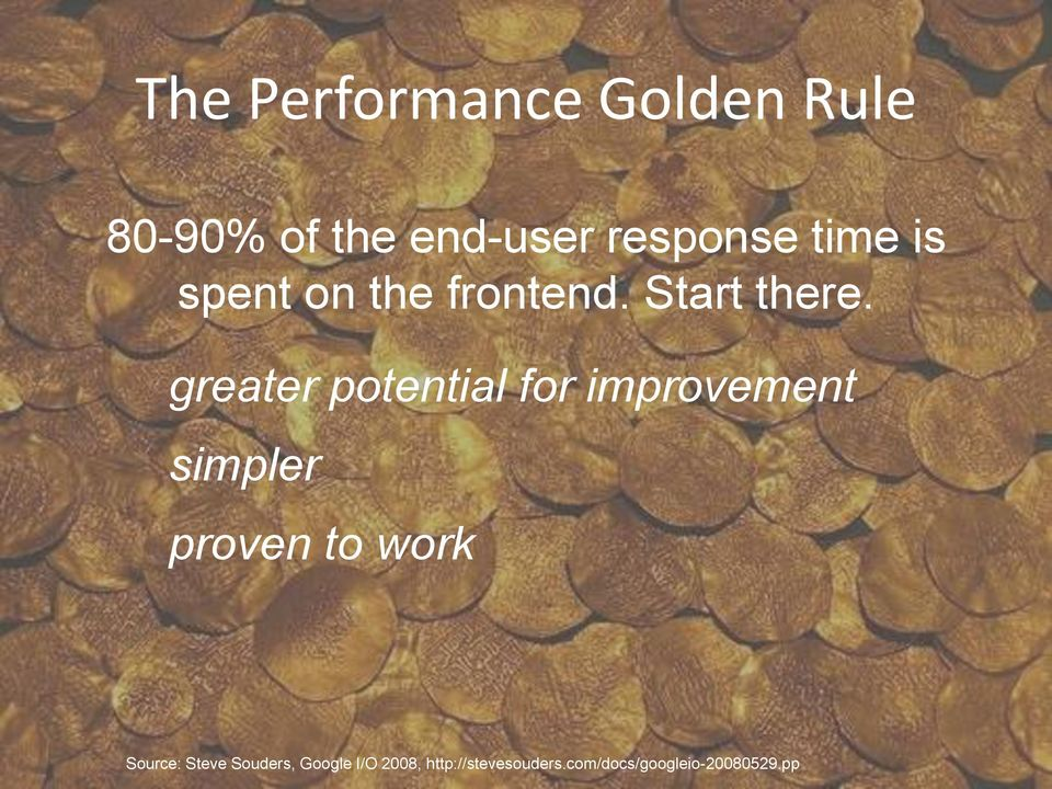 greater potential for improvement simpler proven to work
