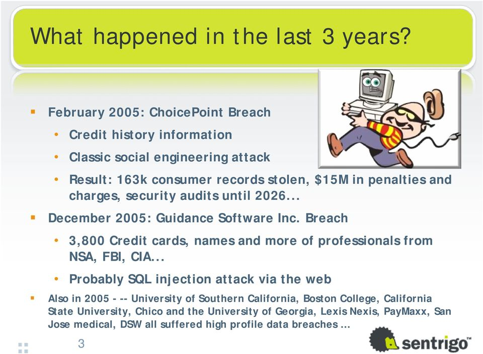 and charges, security audits until 2026... December 2005: Guidance Software Inc.