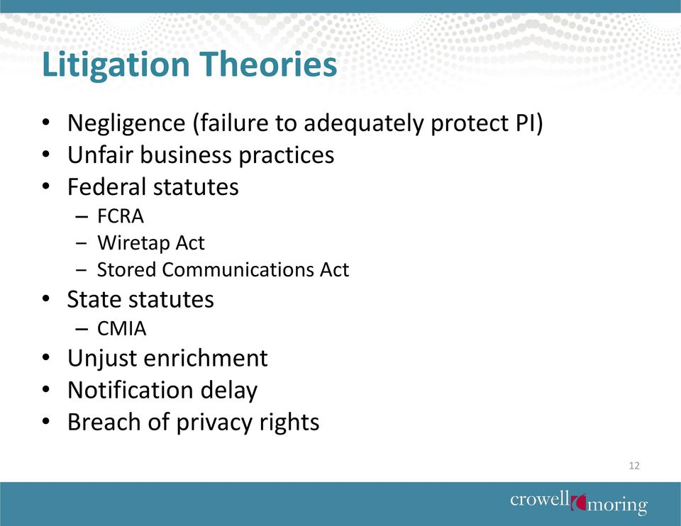 FCRA Wiretap Act Stored Communications Act State statutes
