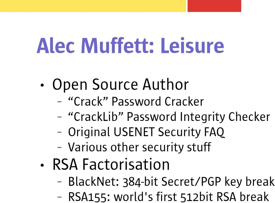 FAQ Various other security stuff RSA Factorisation BlackNet: