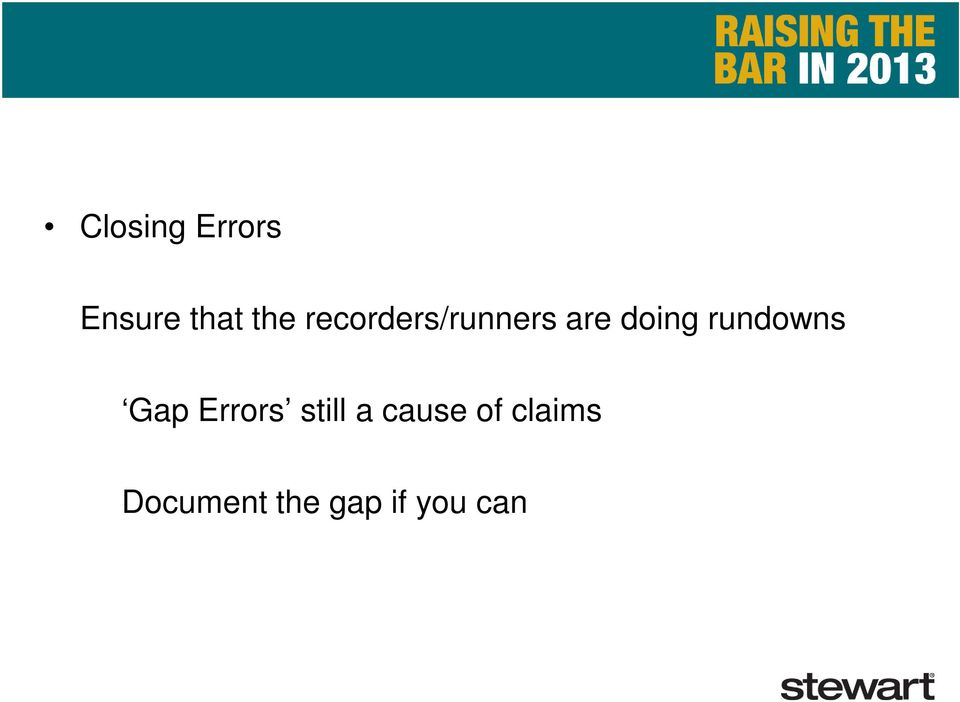 rundowns Gap Errors still a