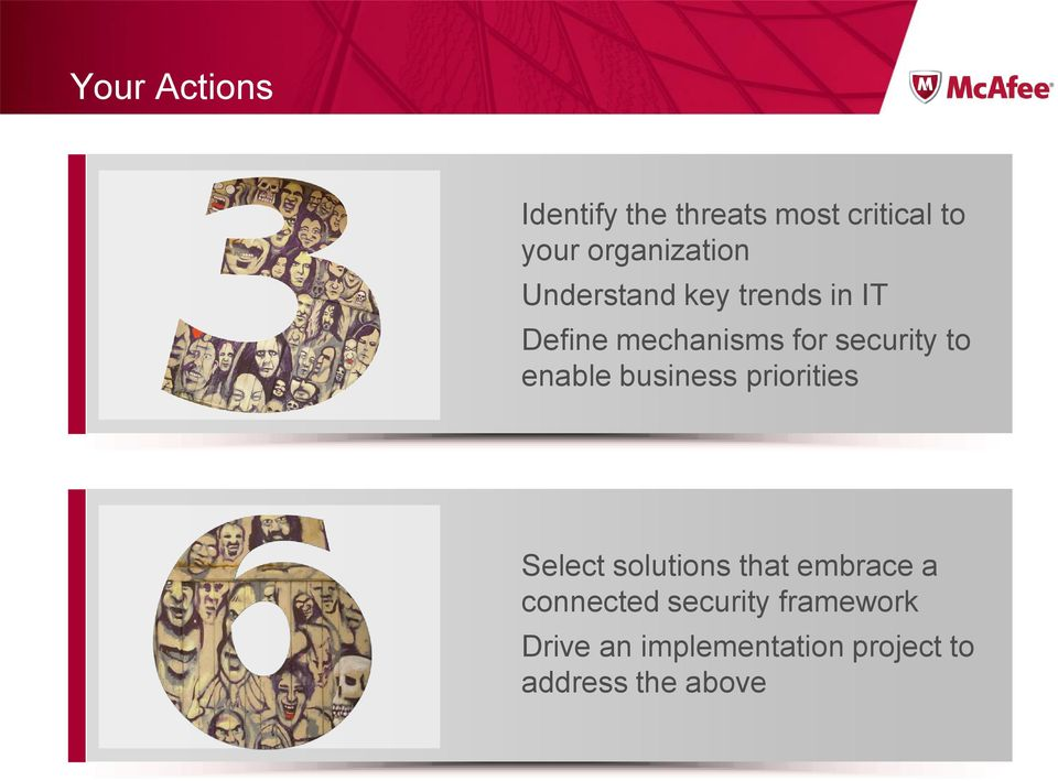 security to enable business priorities Select solutions that
