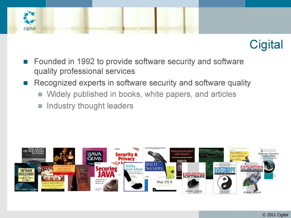 software security and software quality n Widely published in