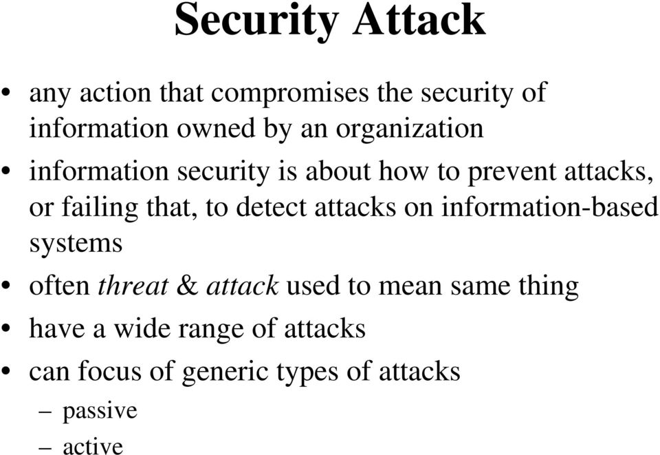 to detect attacks on information-based systems often threat & attack used to mean