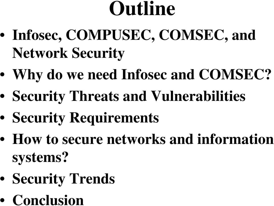 Security Threats and Vulnerabilities Security