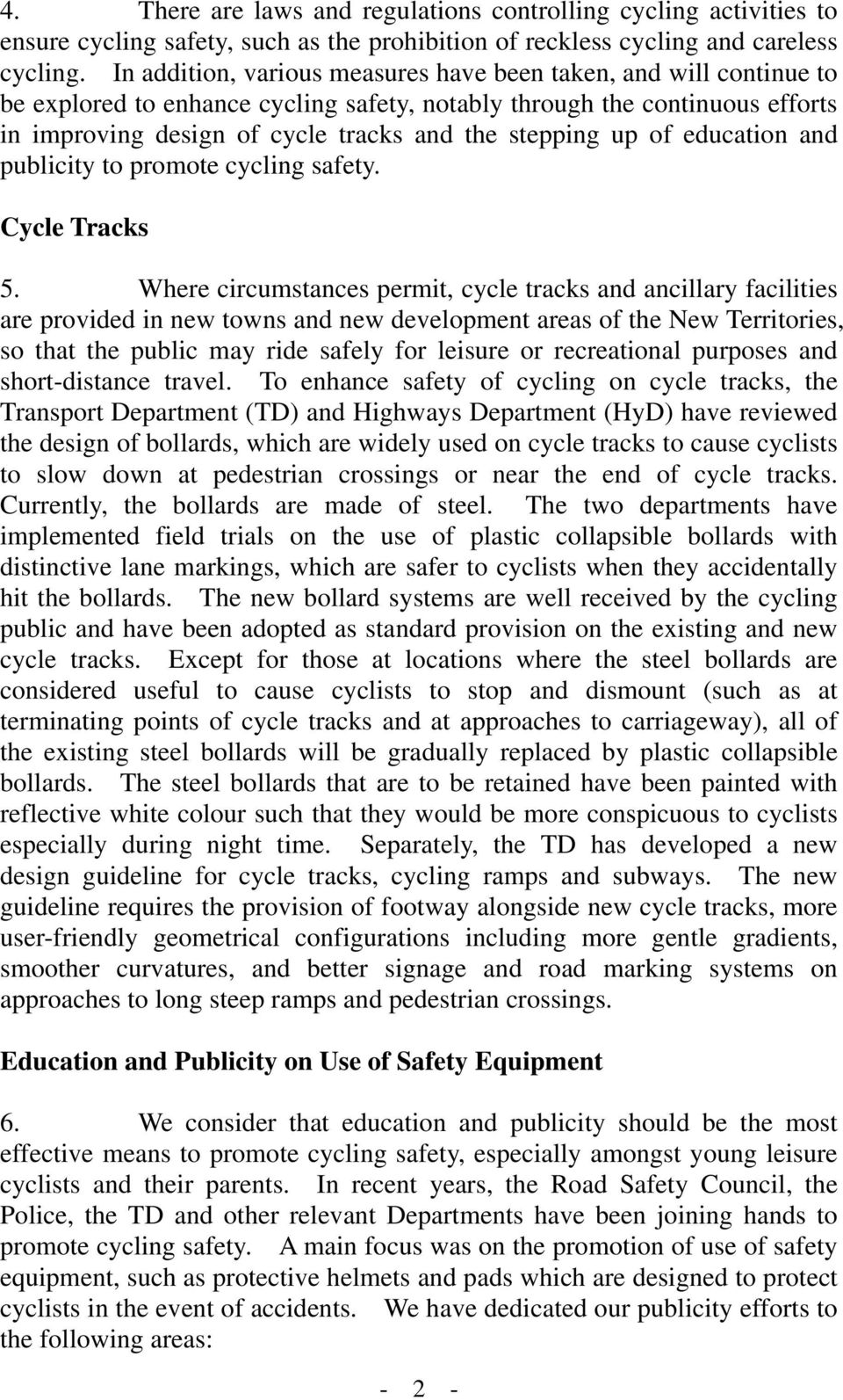 up of education and publicity to promote cycling safety. Cycle Tracks 5.