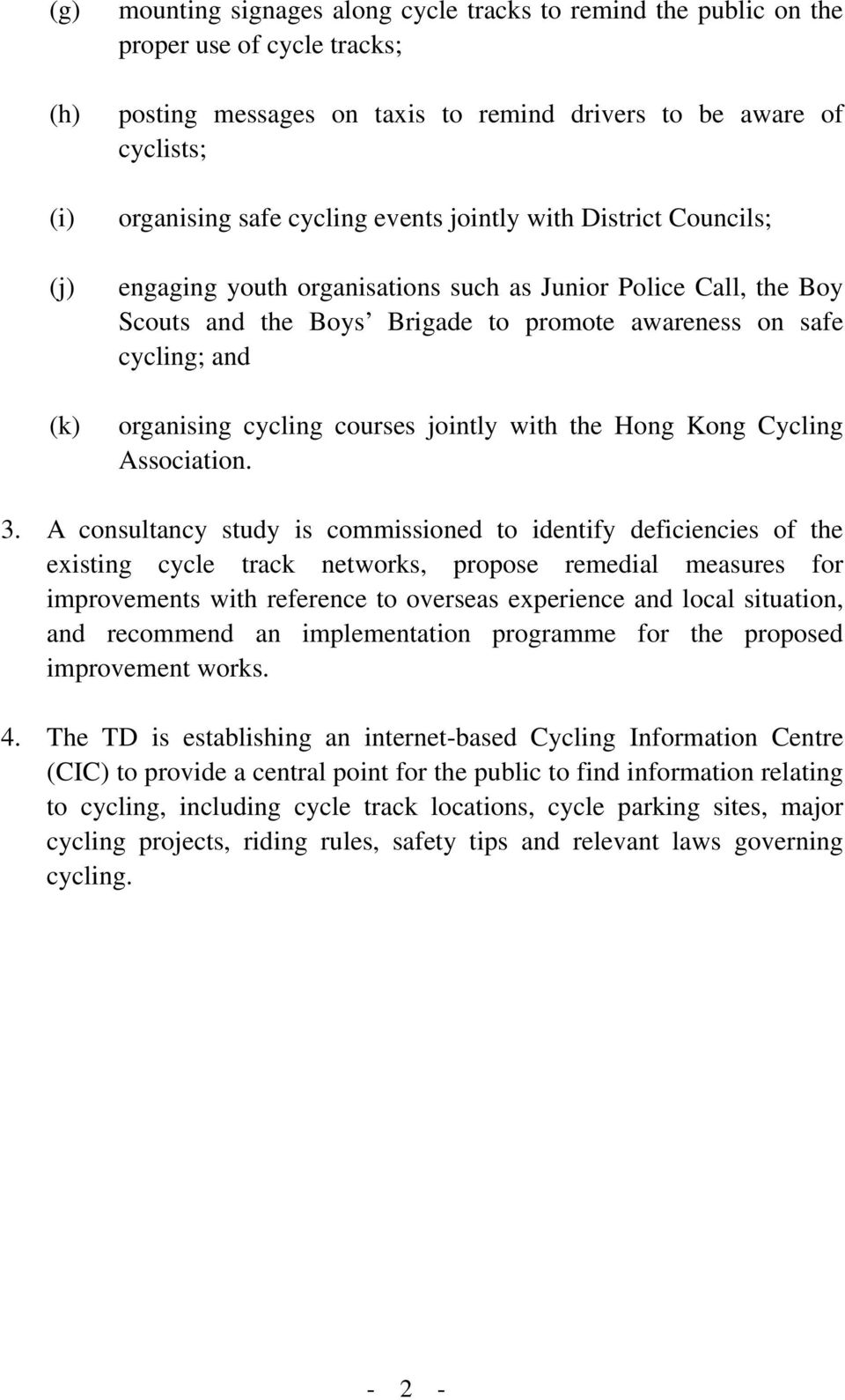 cycling courses jointly with the Hong Kong Cycling Association. 3.