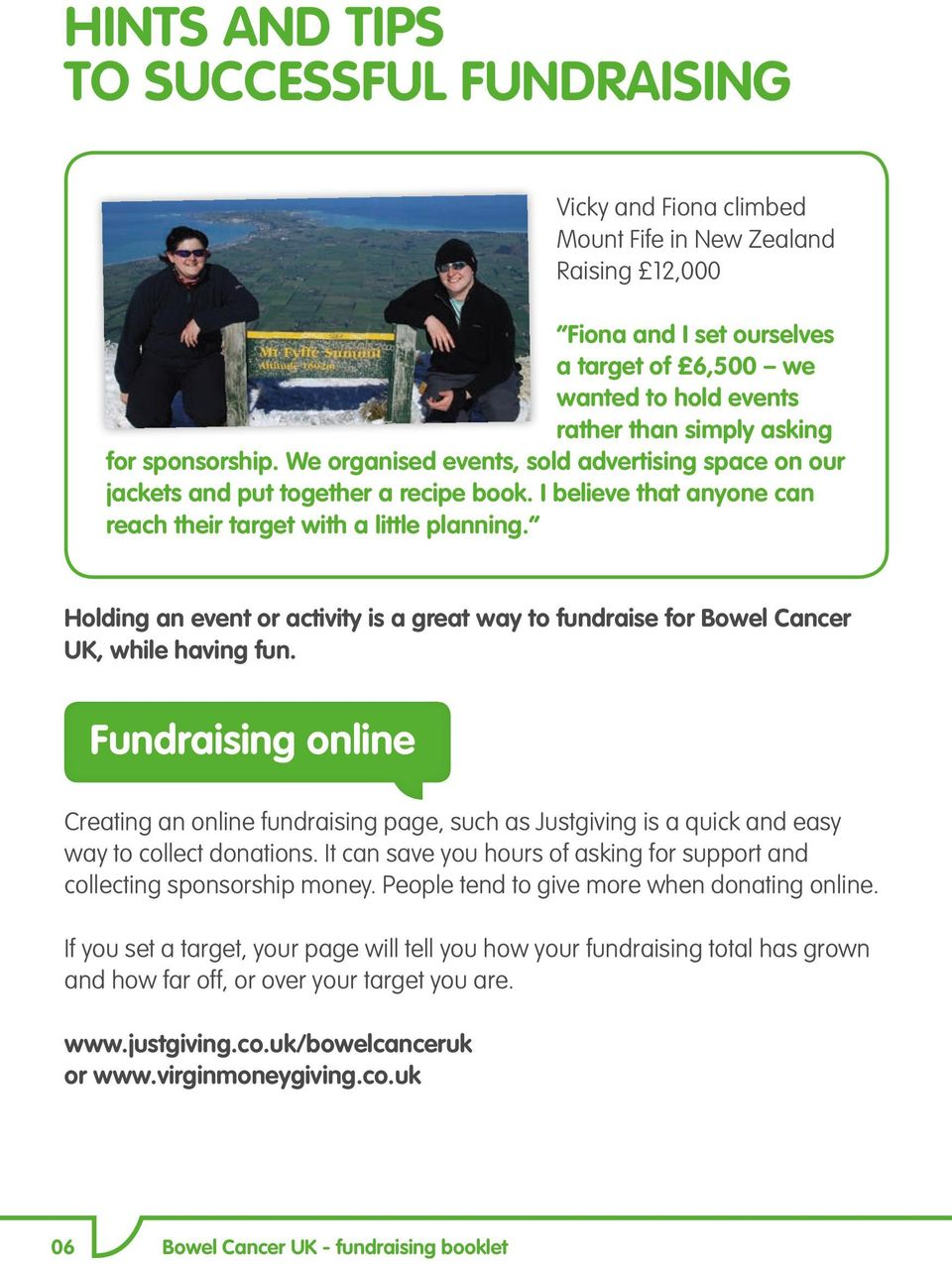 Holding an event or activity is a great way to fundraise for Bowel Cancer UK, while having fun.