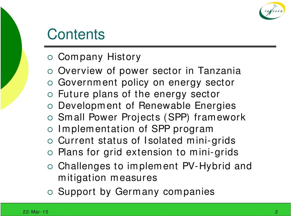 framework Implementation of SPP program Current status of Isolated mini-grids Plans for grid
