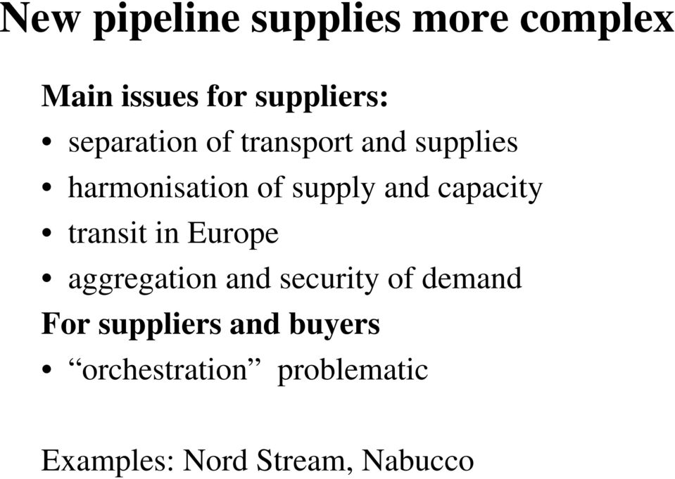 capacity transit in Europe aggregation and security of demand For