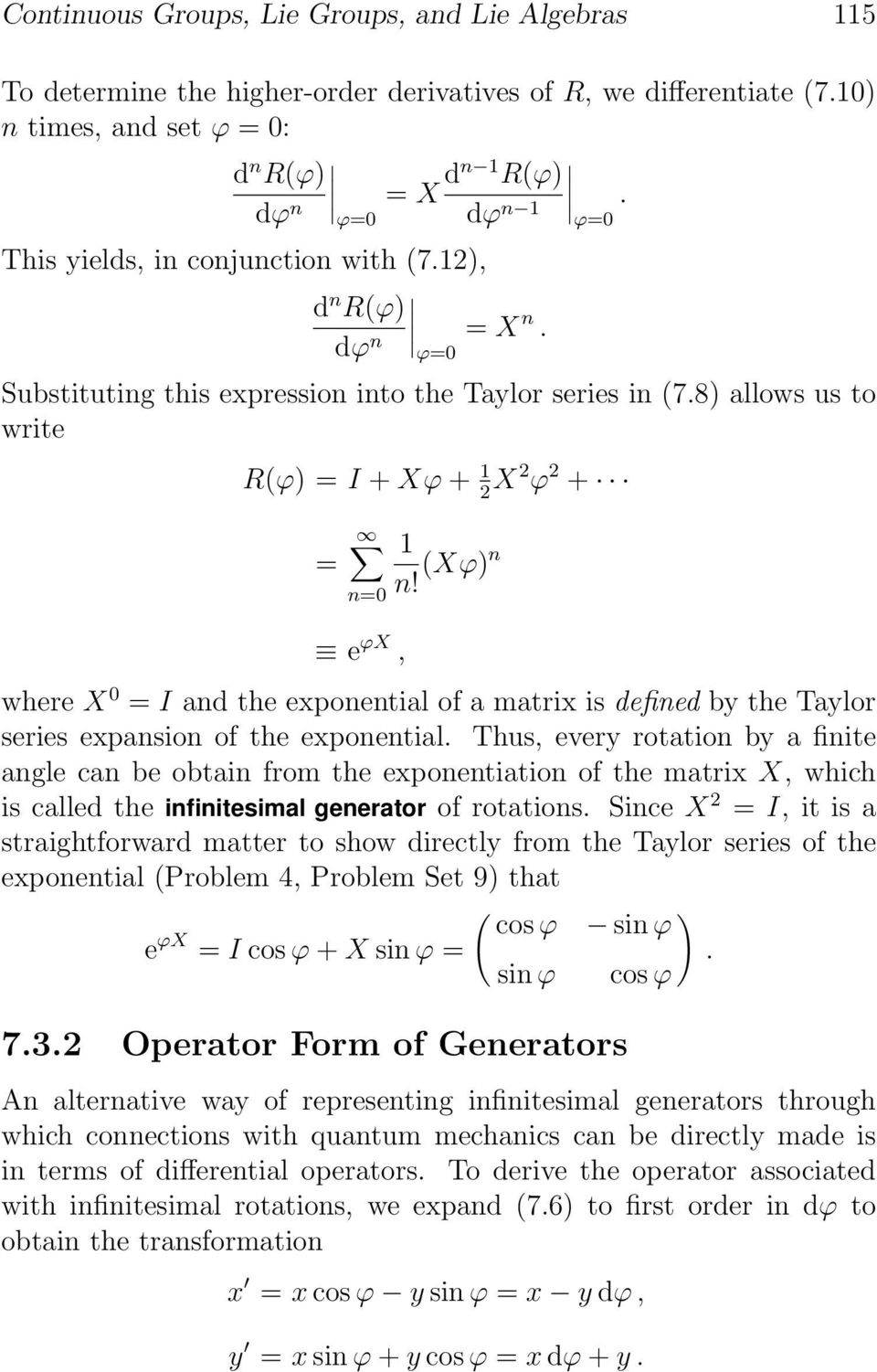 (Xϕ)n e ϕx, where X 0 = I and the exponential of a matrix is defined by the Taylor series expansion of the exponential.