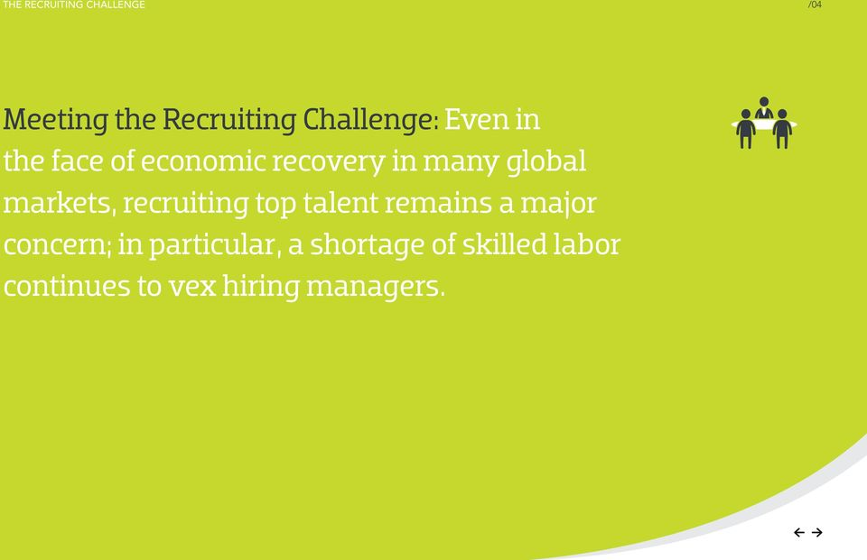 global markets, recruiting top talent remains a major