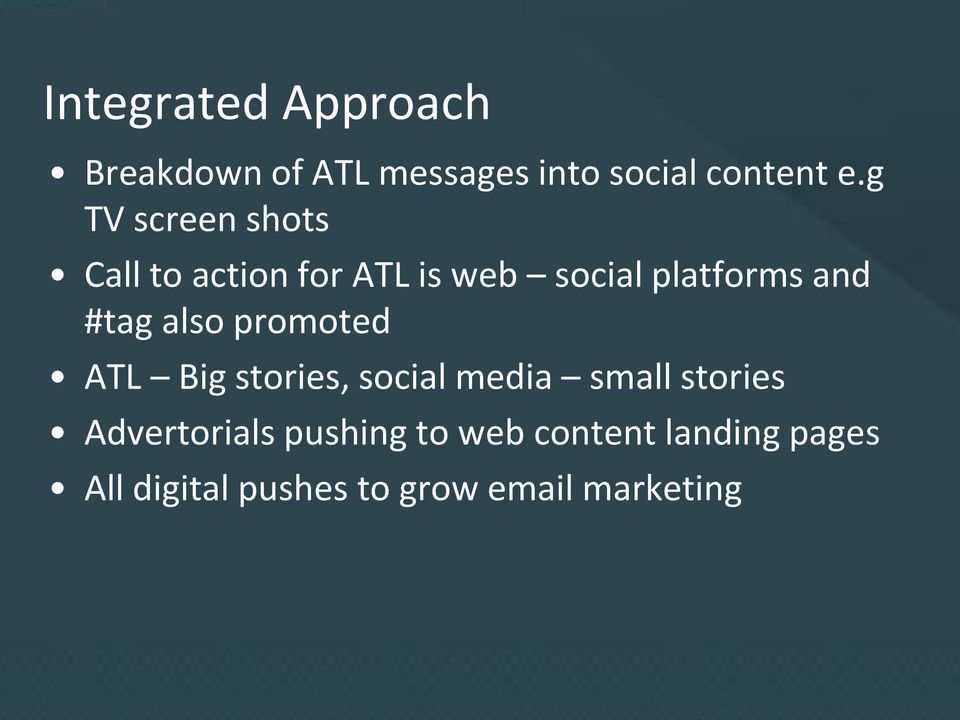 #tag also promoted ATL Big stories, social media small stories
