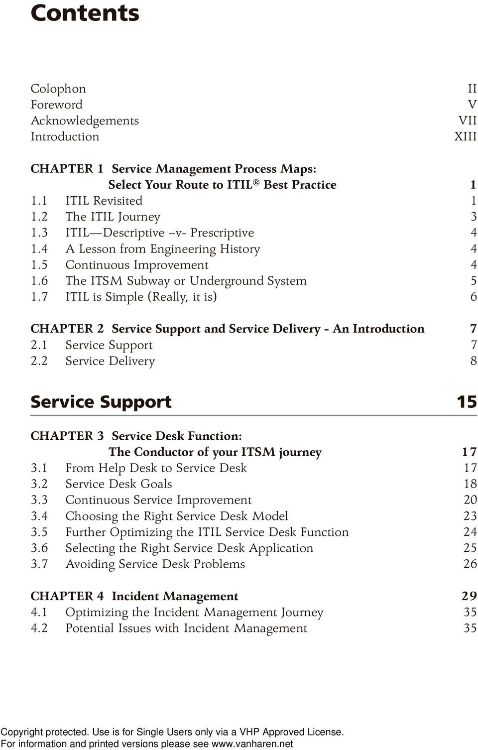 7 ITIL is Simple (Really, it is) 6 CHAPTER 2 Service Support and Service Delivery - An Introduction 7 2.1 Service Support 7 2.