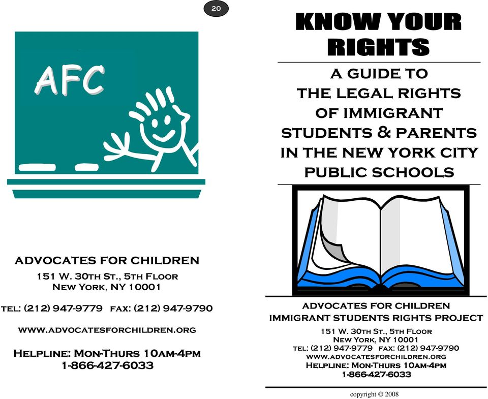 org Helpline: Mon-Thu Thurs 10am-4pm 1-866 866-427 427-6033 advocates for children immigrant students rights project 151 W.