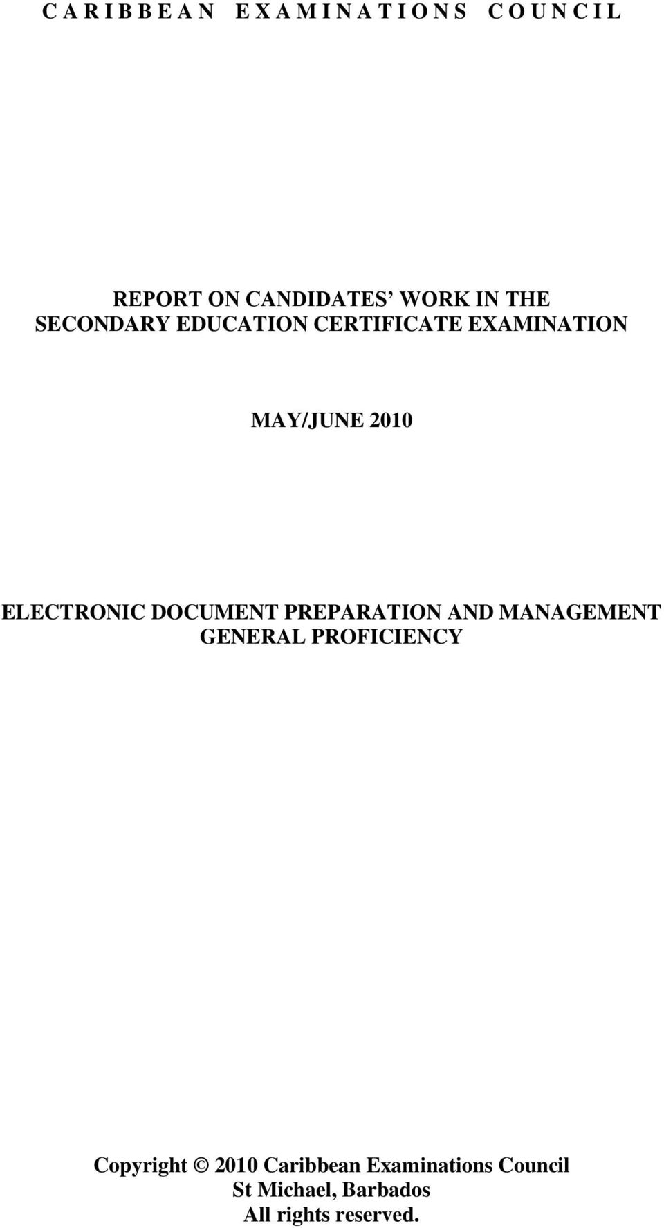 2010 ELECTRONIC DOCUMENT PREPARATION AND MANAGEMENT GENERAL PROFICIENCY