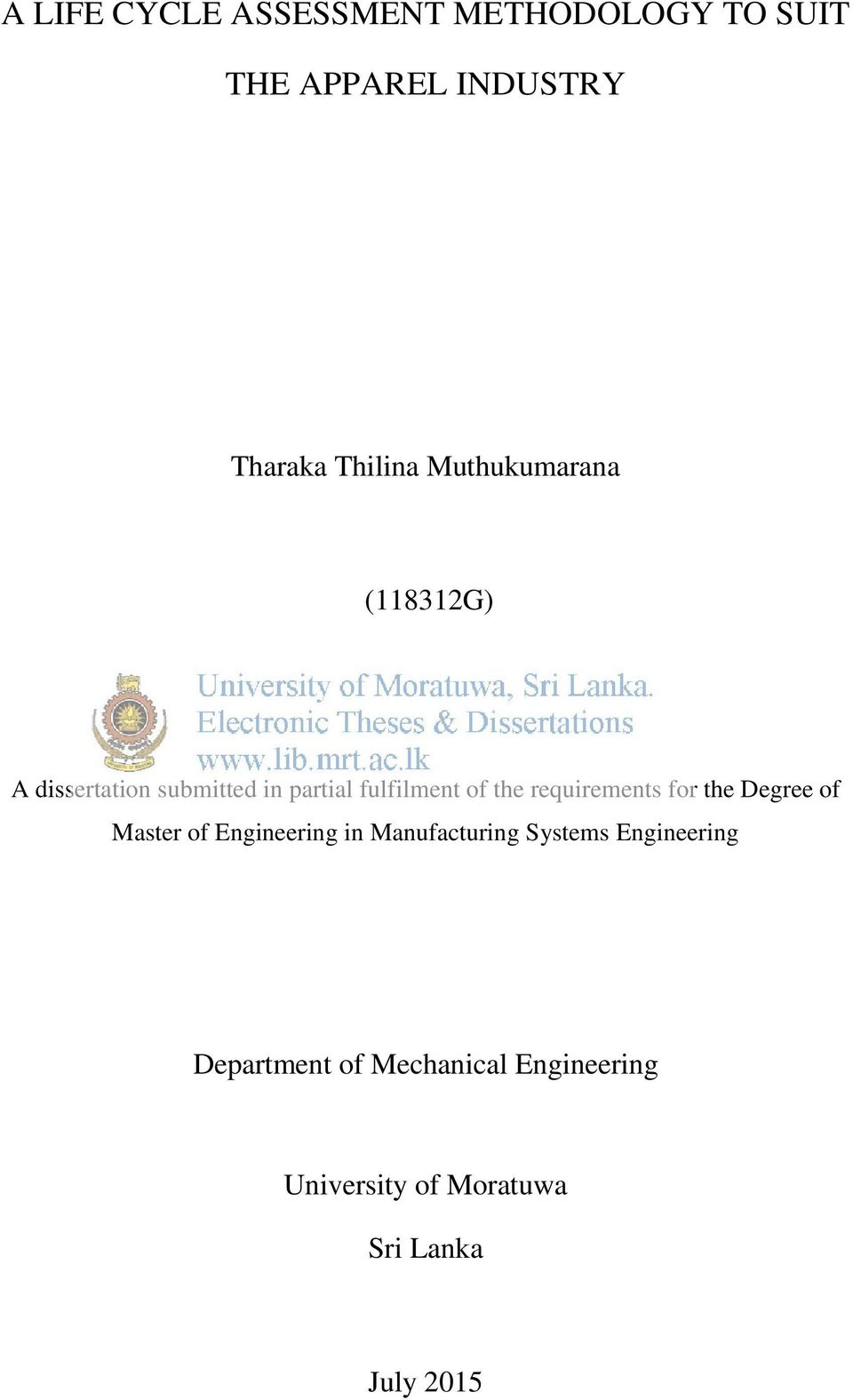 requirements for the Degree of Master of Engineering in Manufacturing Systems