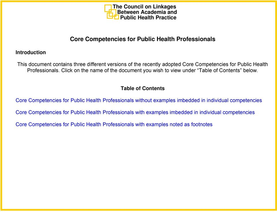Table of Contents Core Competencies for Public Health Professionals without examples imbedded in individual competencies Core Competencies for