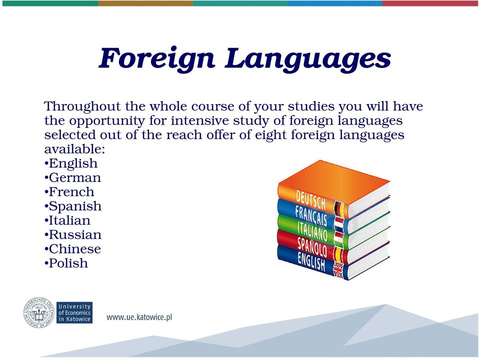 languages selected out of the reach offer of eight foreign