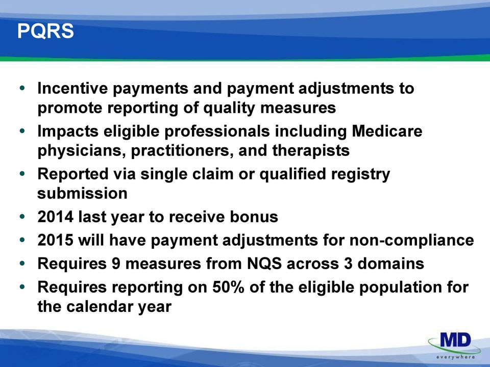 qualified registry submission 2014 last year to receive bonus 2015 will have payment adjustments for