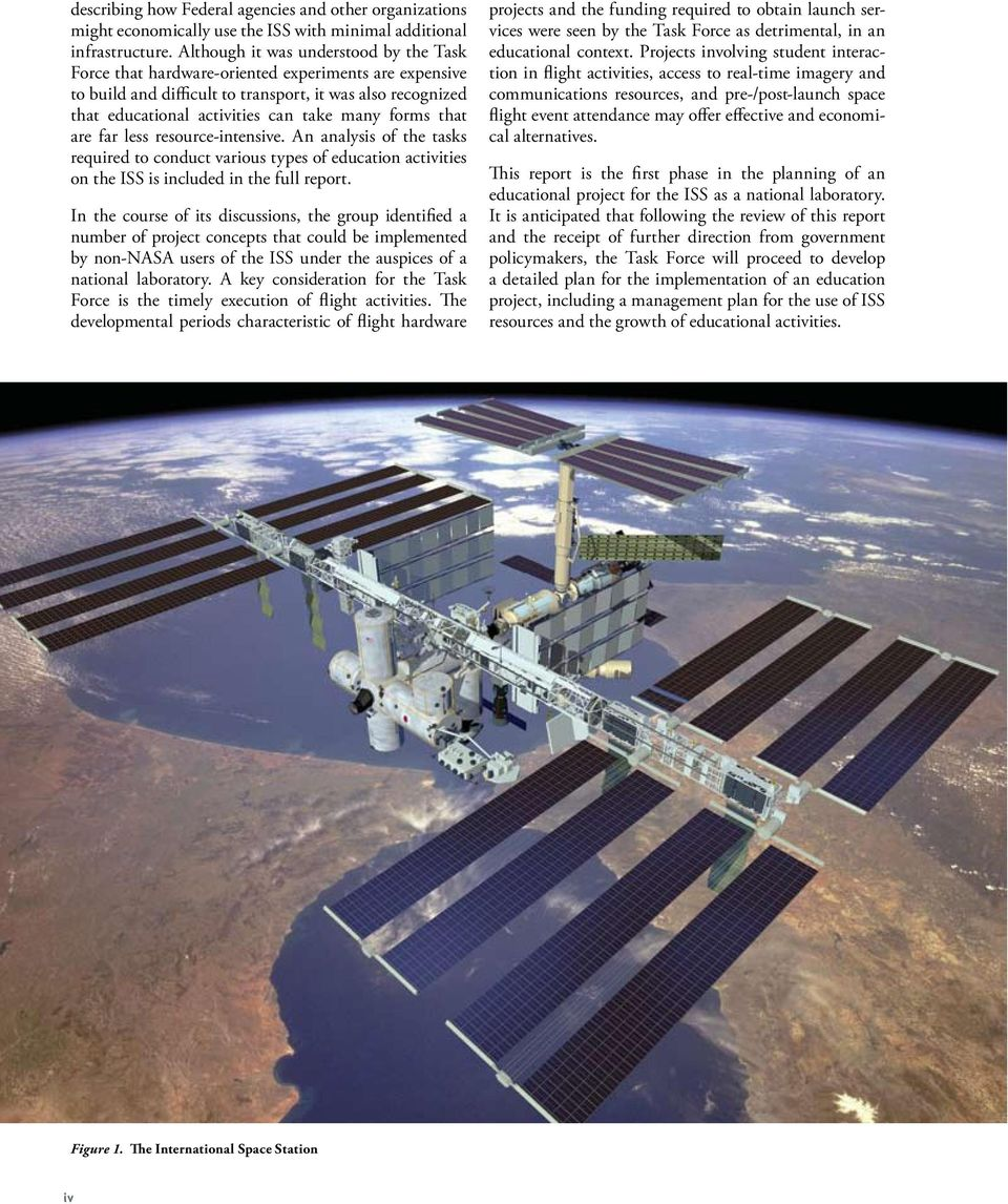 forms that are far less resource-intensive. An analysis of the tasks required to conduct various types of education activities on the ISS is included in the full report.