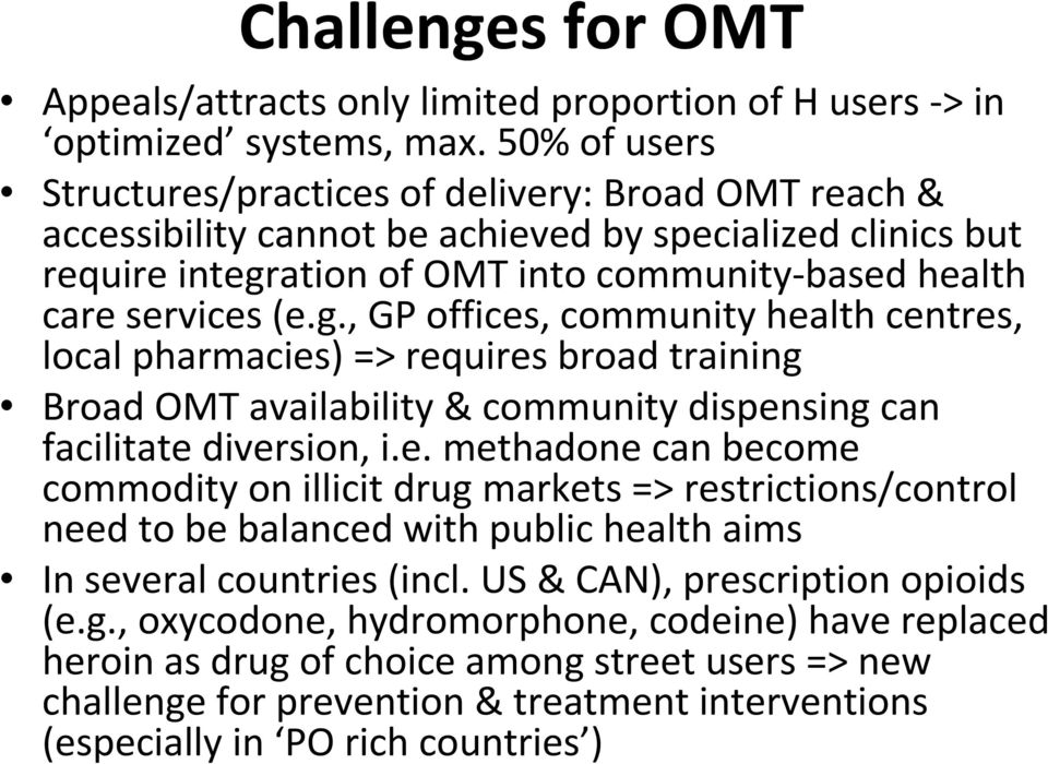 ation of OMT into community based health care services (e.g.