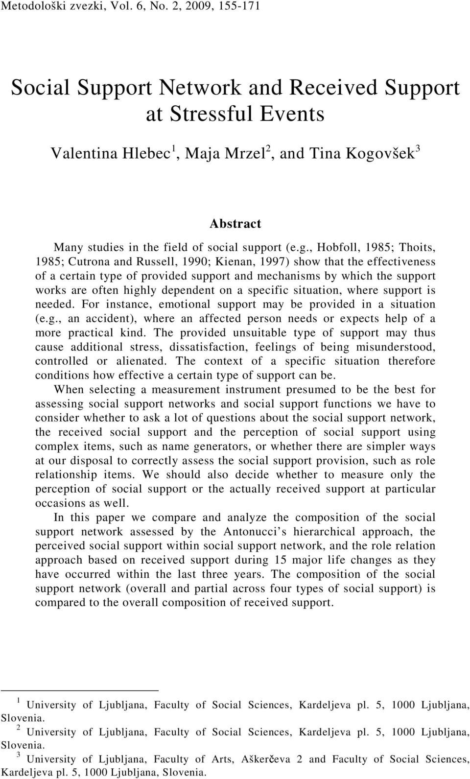 všek 3 Abstract Many studies in the field of social support (e.g.
