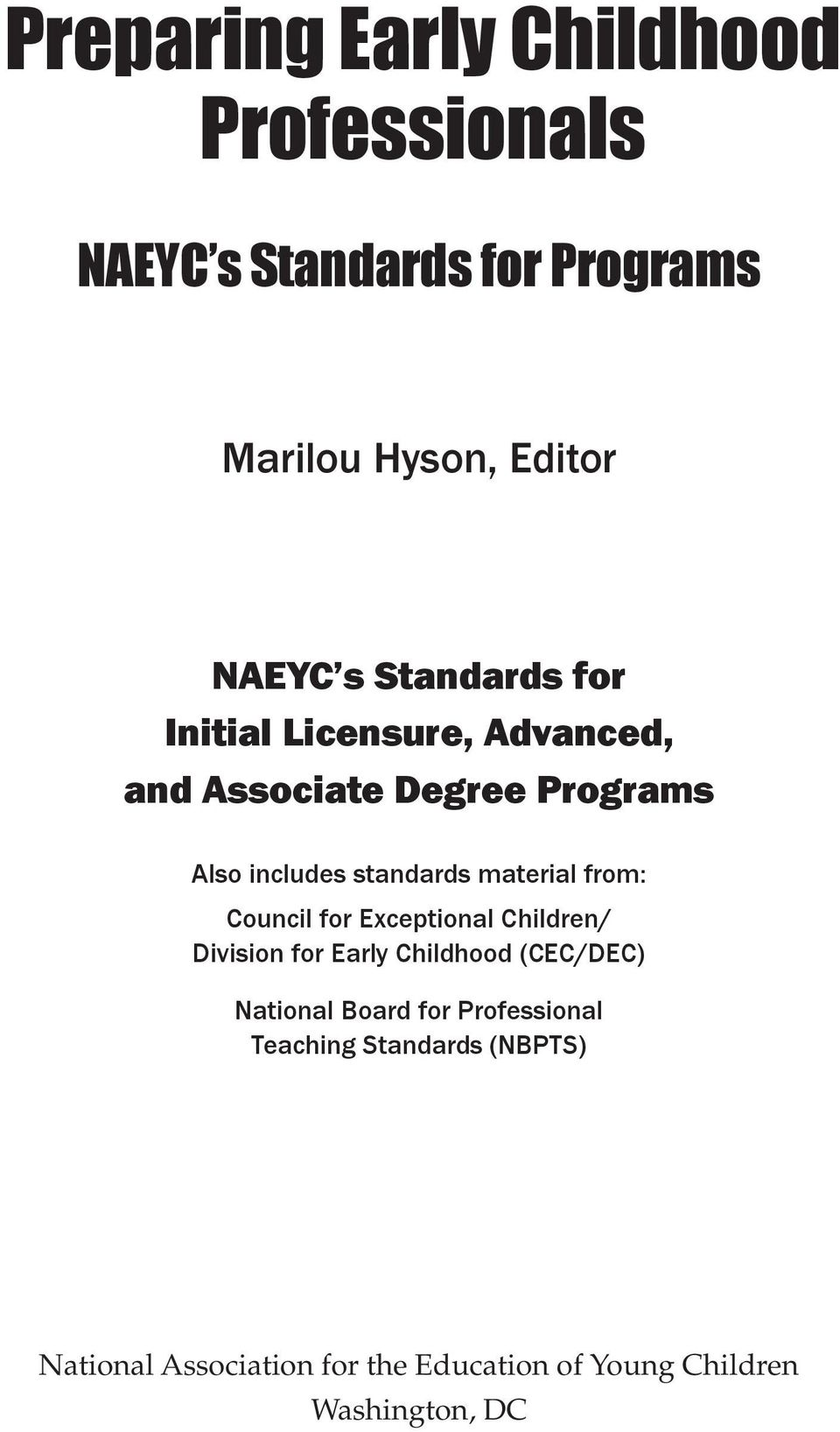 Exceptional Children/ Division for Early Childhood (CEC/DEC) National Board for Professional Teaching Standards
