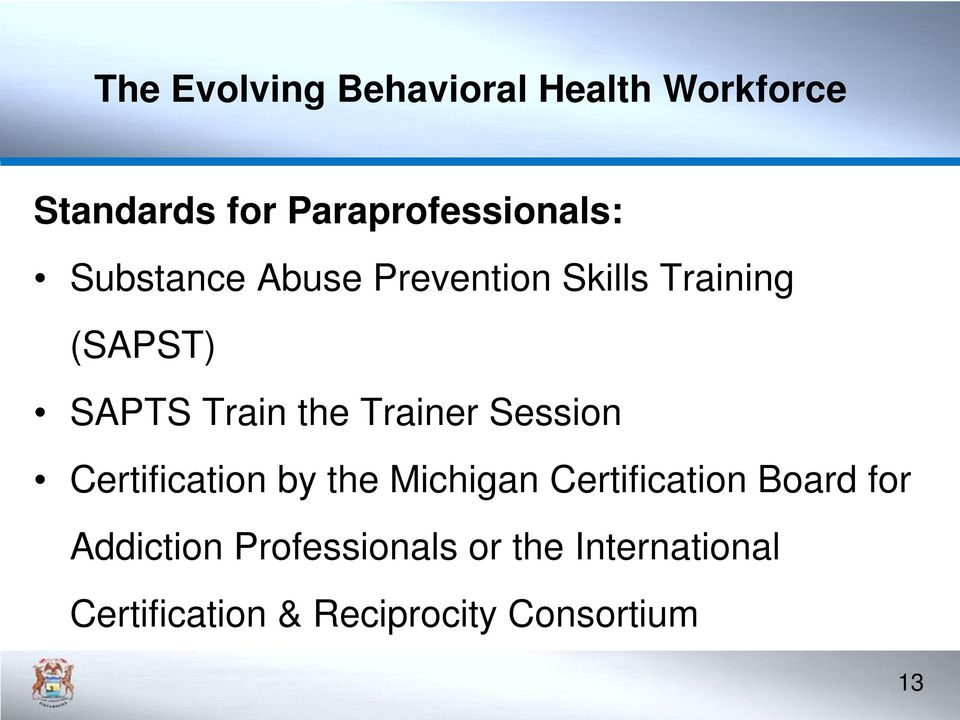 Certification by the Michigan Certification Board for Addiction