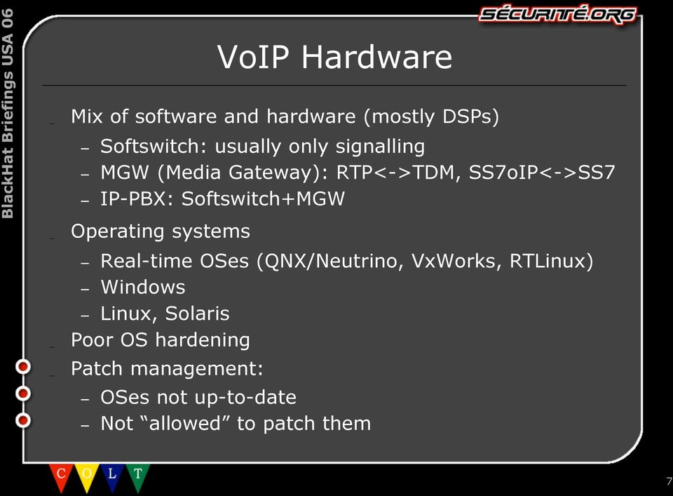 Operating systems Real-time OSes (QNX/Neutrino, VxWorks, RTLinux) Windows Linux,