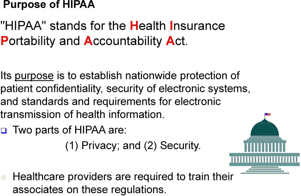 systems, and standards and requirements for electronic transmission of health information.