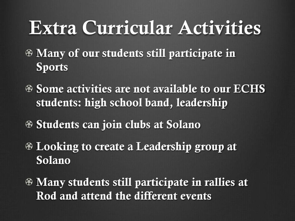 leadership Students can join clubs at Solano Looking to create a Leadership