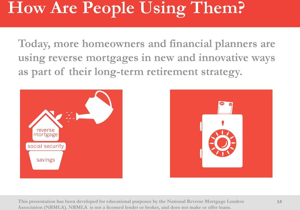 planners are using reverse mortgages in new