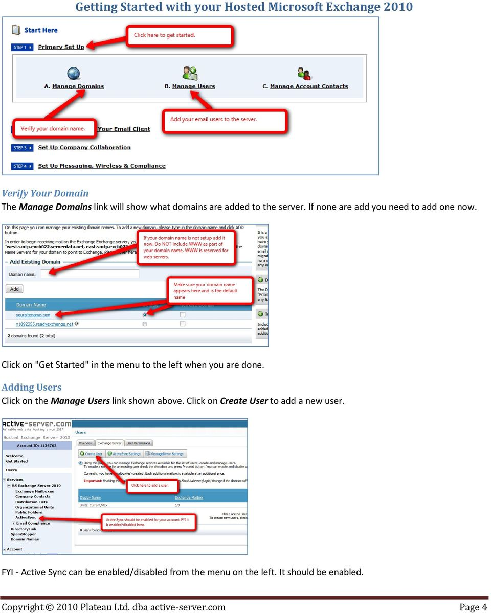 Adding Users Click on the Manage Users link shown above. Click on Create User to add a new user.