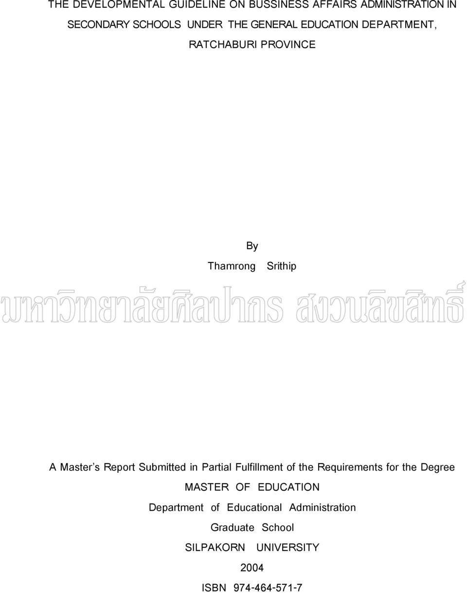 Submitted in Partial Fulfillment of the Requirements for the Degree MASTER OF EDUCATION