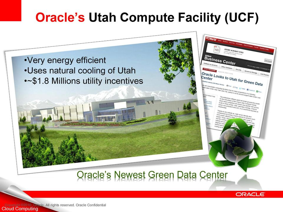 8 Millions utility incentives Oracle s Newest Green Data