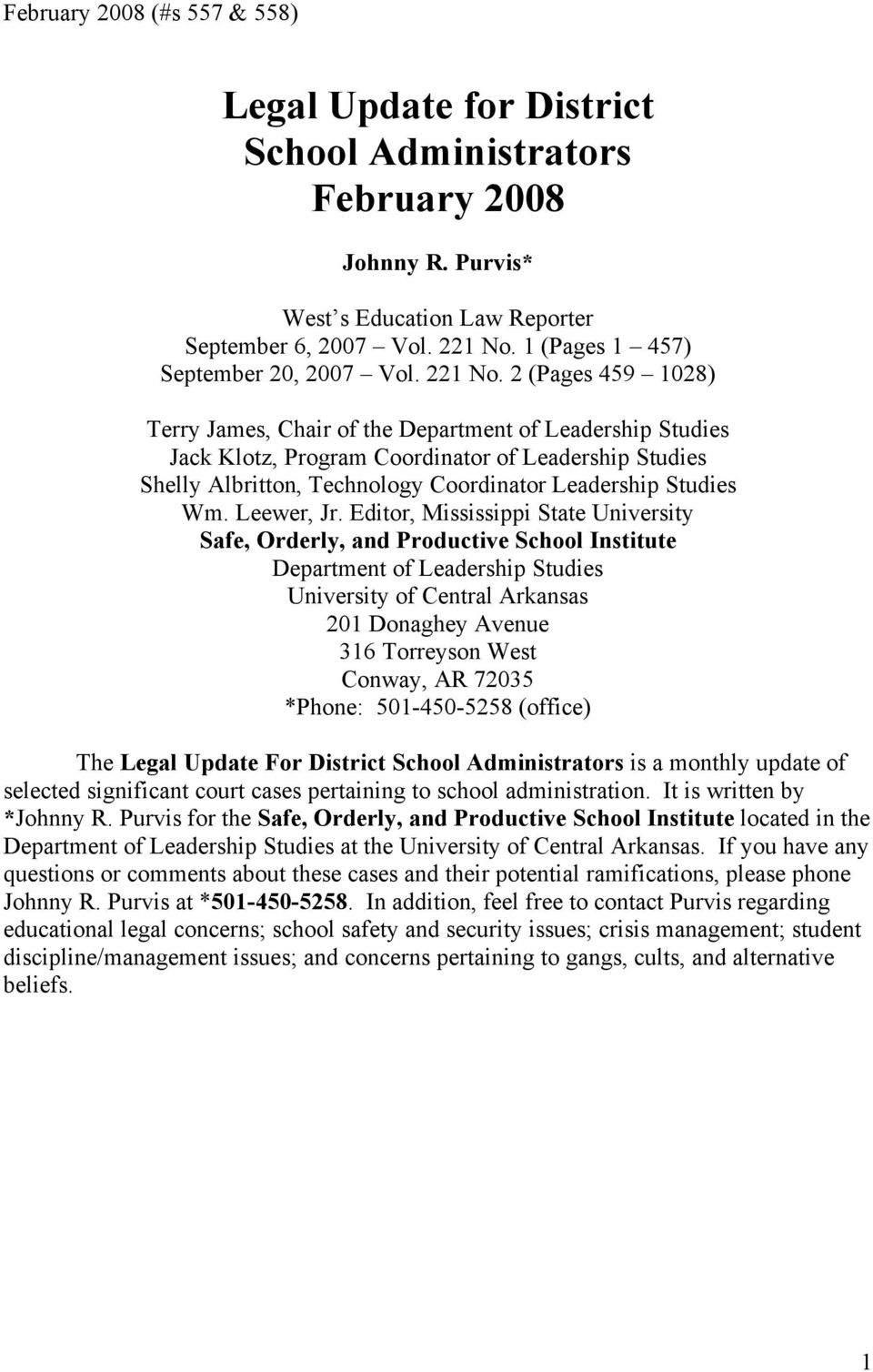 2 (Pages 459 1028) Terry James, Chair of the Department of Leadership Studies Jack Klotz, Program Coordinator of Leadership Studies Shelly Albritton, Technology Coordinator Leadership Studies Wm.