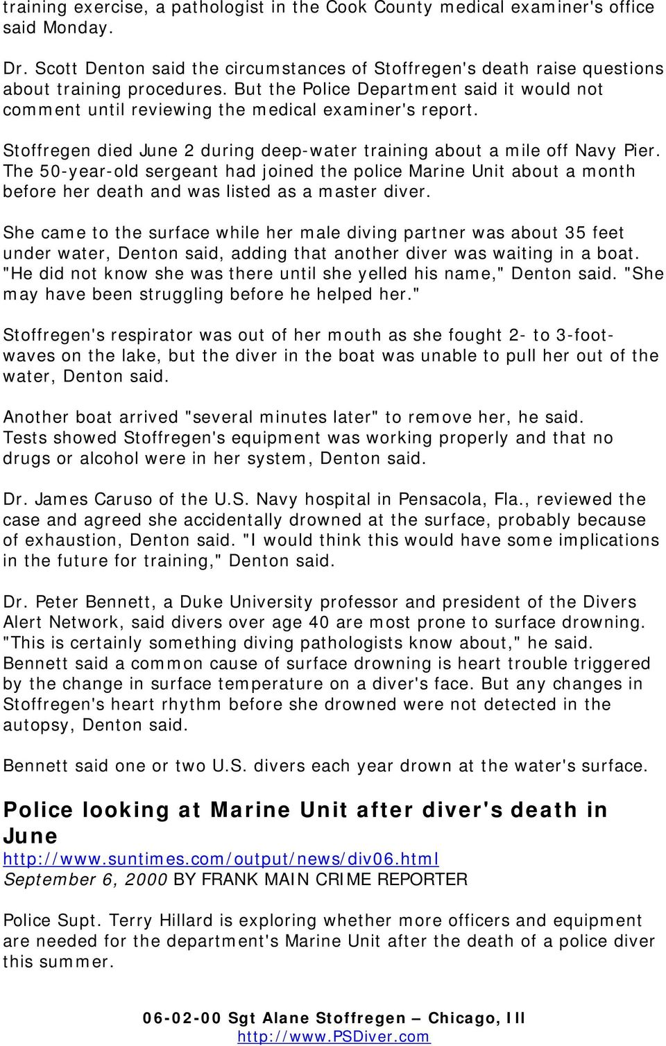 The 50-year-old sergeant had joined the police Marine Unit about a month before her death and was listed as a master diver.
