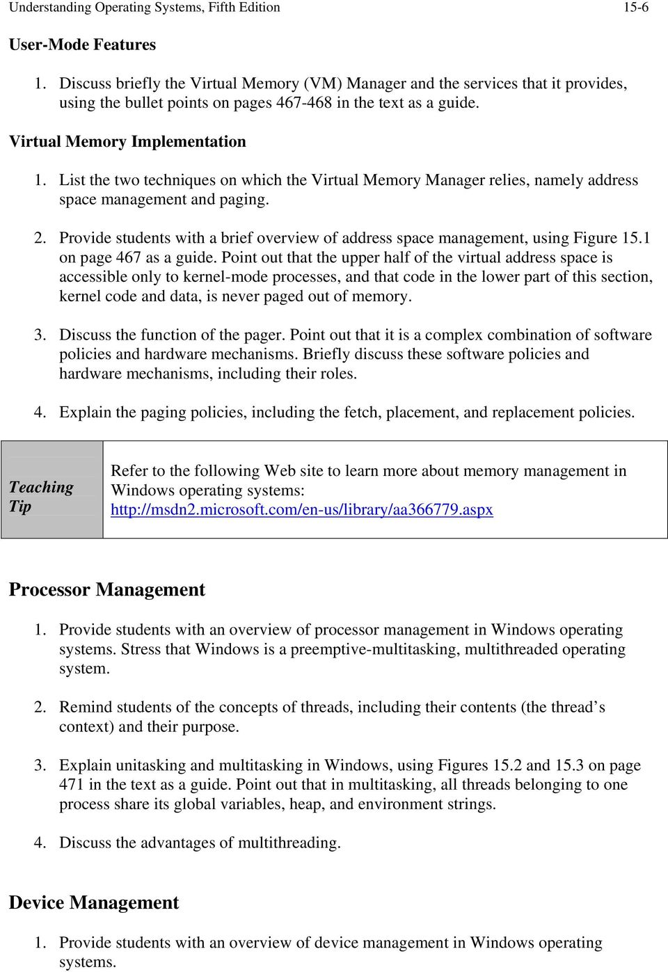List the two techniques on which the Virtual Memory Manager relies, namely address space management and paging. 2. Provide students with a brief overview of address space management, using Figure 15.