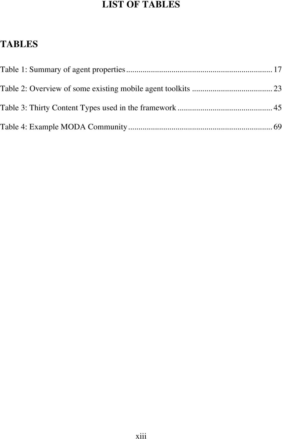 .. 17 Table 2: Overview of some existing mobile agent