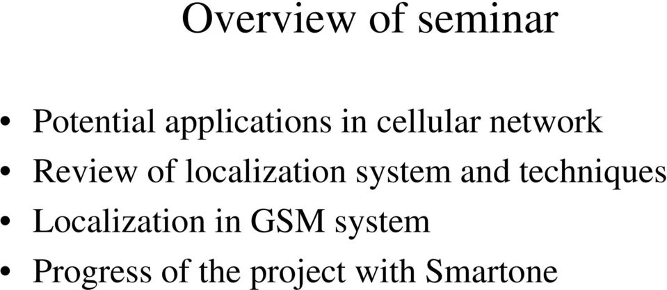 system and techniques Localization in GSM